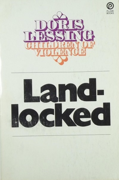 Doris Lessing - Landlocked