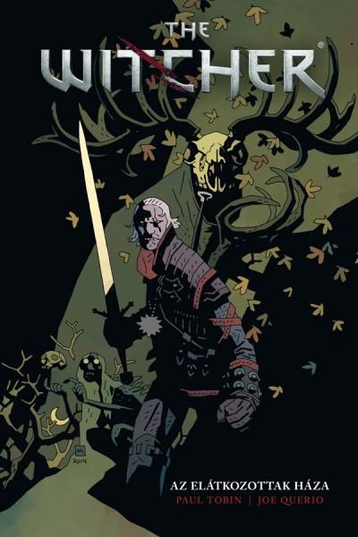 Paul Tobin - The Witcher: Az elátkozottak háza