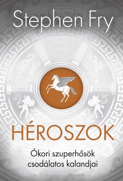 Stephen Fry - Héroszok