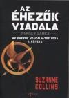 Suzanne Collins - Az �hez�k Viadala