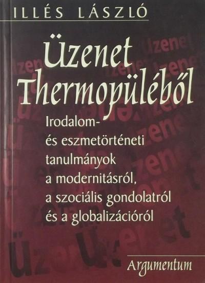 Illés László - Üzenet Thermopüléből