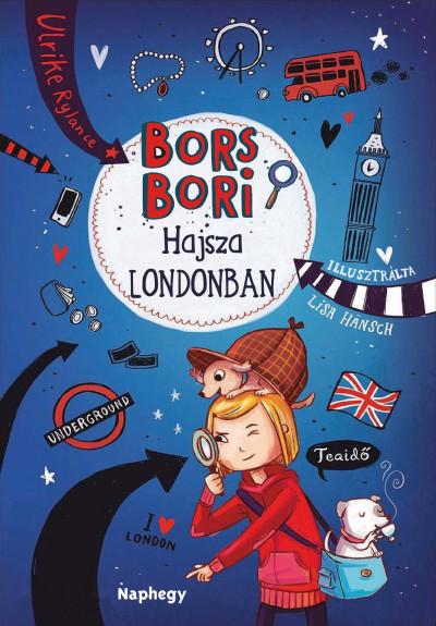 Ulrike Rylance - Bors Bori - Hajsza Londonban