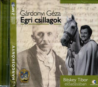 Gárdonyi Géza - Bitskey Tibor - Egri csillagok - Hangoskönyv