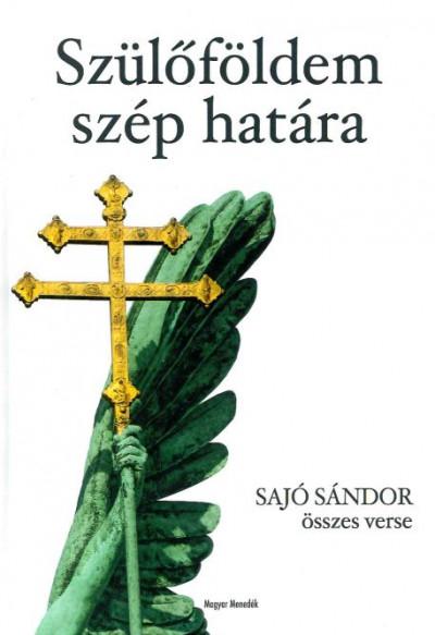 Sajó Sándor - Szülőföldem szép határa