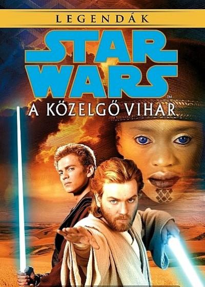Alan Dean Foster - Star Wars: A közelgő vihar - Legendák