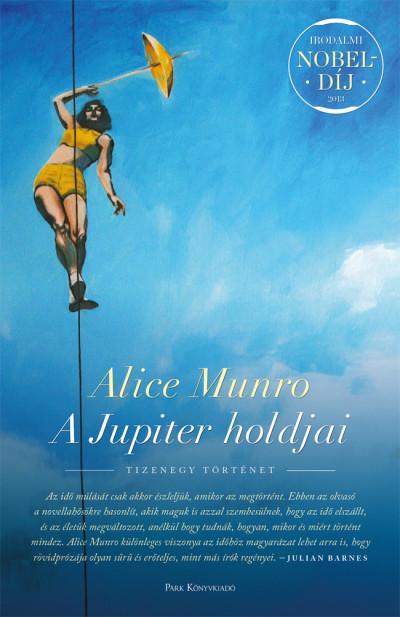 Alice Munro - A Jupiter holdjai