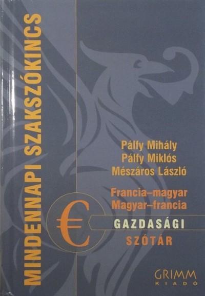 Mészáros László - Pálfy Mihály - Pálfy Miklós - Gazdasági szótár