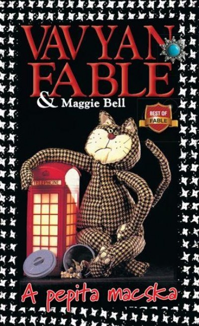 Maggie Bell - Vavyan Fable - A pepita macska - kemény kötés