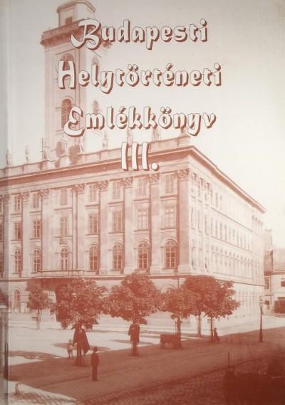 Gábriel Tibor - Budapesti Honismereti Emlékkönyv III.