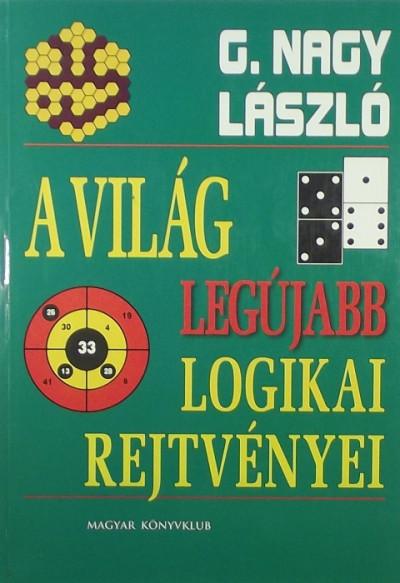 G. Nagy László - A világ legújabb logikai rejtvényei