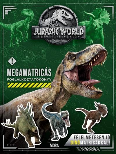 Katrina Pallant - Jurassic World Bukott Birodalom - Megamatricás foglalkoztatókönyv