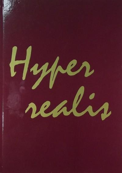 Urbán Ágnes  (Szerk.) - Hyper realis