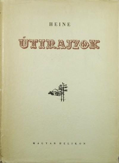 Heinrich Heine - Útirajzok