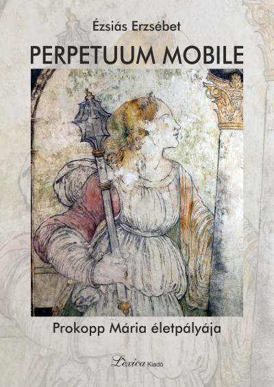 Ézsiás Erzsébet - Perpetuum mobile