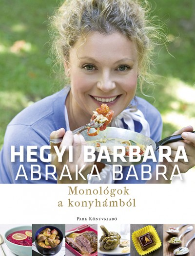 Hegyi Barbara - Abraka babra
