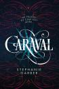 Stephanie Garber - Caraval - puha kötés