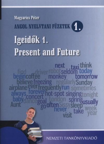 Magyarics Péter - Igeidők 1. - Present and Future
