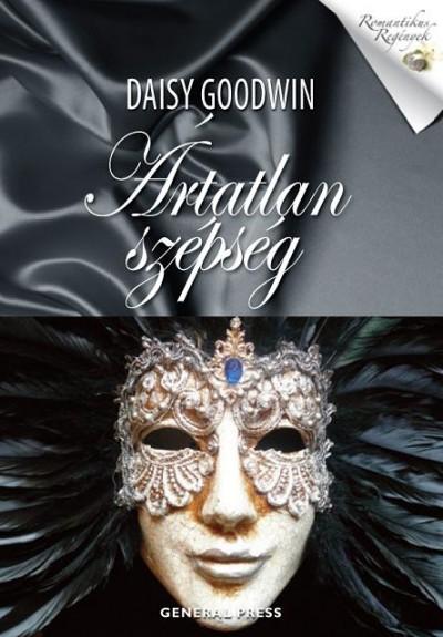 Daisy Goodwin - Ártatlan szépség