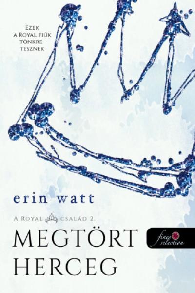 Erin Watt - Megtört herceg