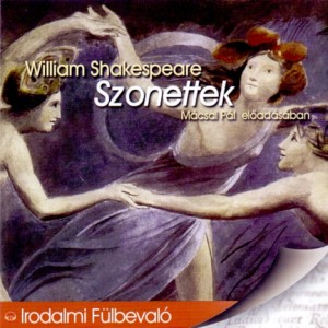 M�csai P�l - William Shakespeare - Szonettek - Hangosk�nyv