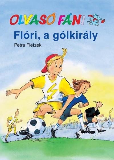 Petra Fietzek - Flóri, a gólkirály