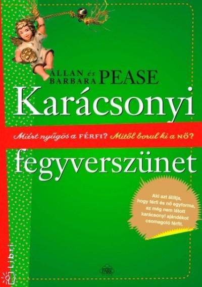 Allan Pease - Barbara Pease - Karácsonyi fegyverszünet