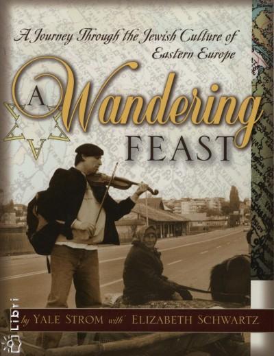 Elisabeth Schwartz - Jale Strom - Wandering Feast