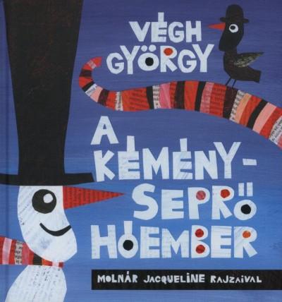 Végh György - A kéményseprő hóember