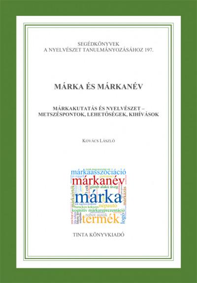 Kovács László - Márka és márkanév