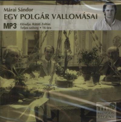Márai Sándor - Rátóti Zoltán - Egy polgár vallomásai - Hangoskönyv MP3