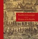 Szalai Lilla  (Szerk.) - Buddha bölcsességei