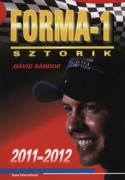 Dávid Sándor - Forma-1 sztorik 2011-2012