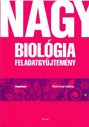 Dr. Szer�nyi G�bor - Nagy biol�gia feladatgy�jtem�ny - Megold�sok