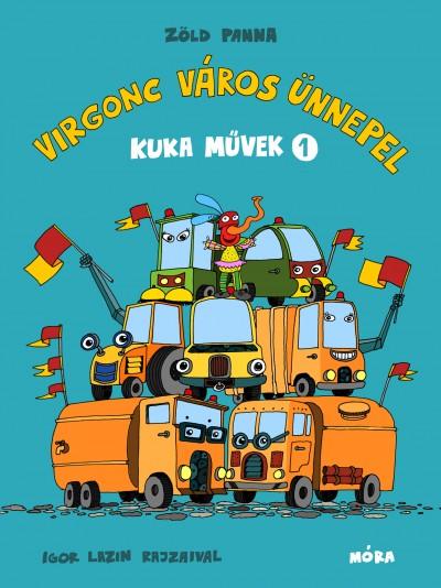 Zöld Panna - Kuka művek 1. - Virgonc Város ünnepel