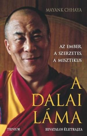 Mayank Chhaya - A Dalai L�ma