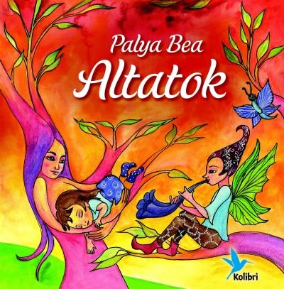 Palya Bea - Péczely Dóra  (Szerk.) - Altatok