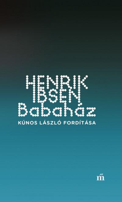Henrik Ibsen - Babaház