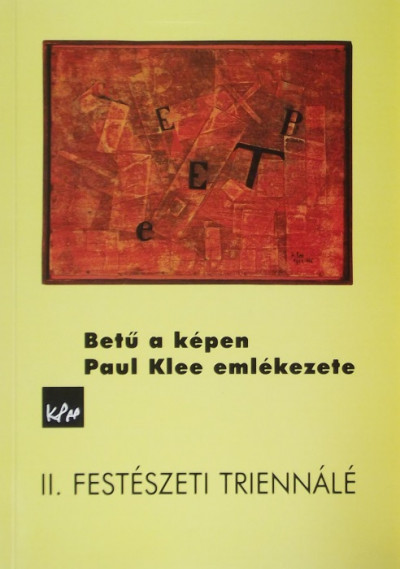 - Betű a képen - Paul Klee emlékezete