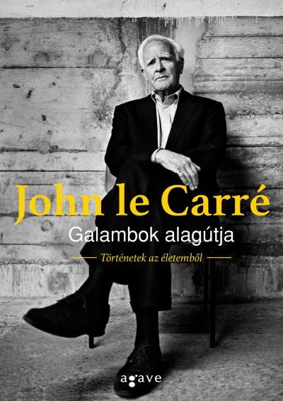 John Le Carré - Galambok alagútja