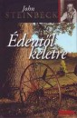 John Steinbeck - Édentől keletre I-II.
