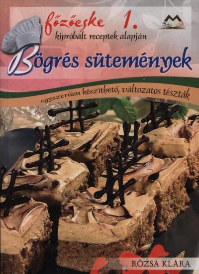 Rózsa Klára - Bögrés sütemények - Főzőcske 1.