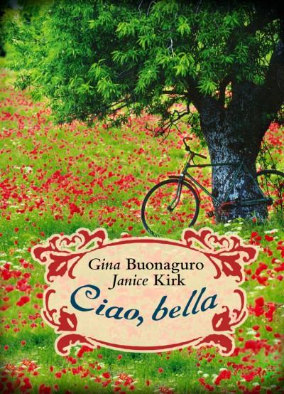 Gina Buonaguro - Janice Kirk - Ciao, bella