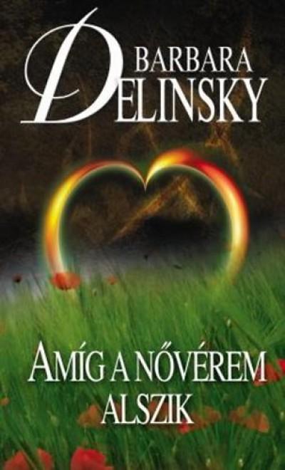 Barbara Delinsky - Amíg a nővérem alszik