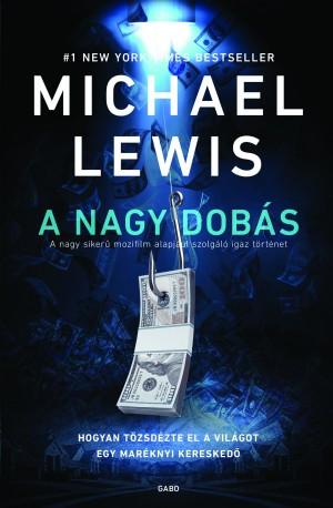 Michael Lewis - A nagy dob�s