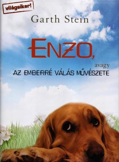 Garth Stein - Enzo, avagy az emberré válás művészete