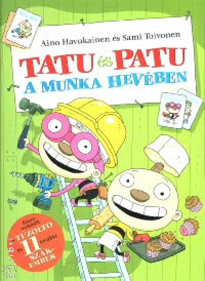 Aino Havukainen - Sami Toivonen - Tatu és Patu a munka hevében