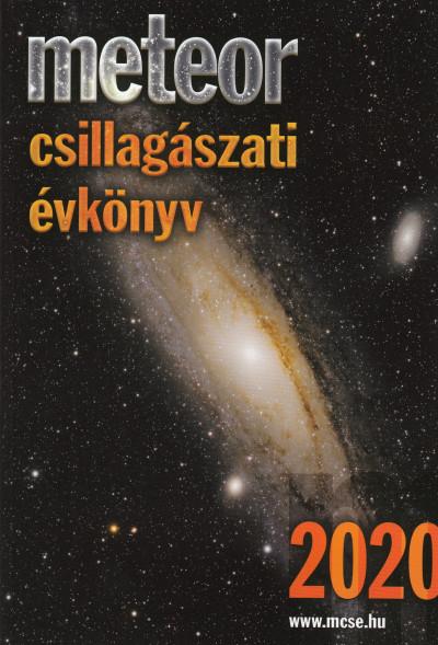 Benkő József  (Szerk.) - Mizsér Attila  (Szerk.) - Meteor Csillagászati Évkönyv 2020