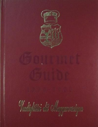 Bertalan András - Csizmadia András - Németh Norbert - Gourmet Guide 1999-2000