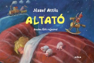 J�zsef Attila - Altat�