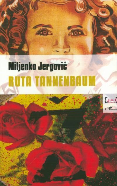 Miljenko Jergovic - Ruta Tannenbaum